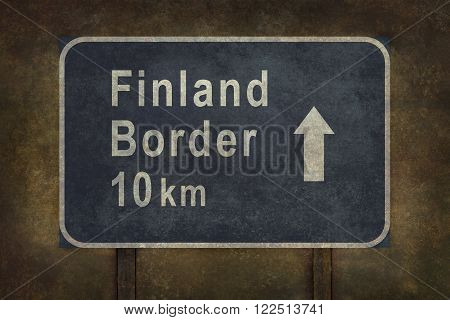 Finland border 10 km directional roadside sign illustration with distressed ominous background