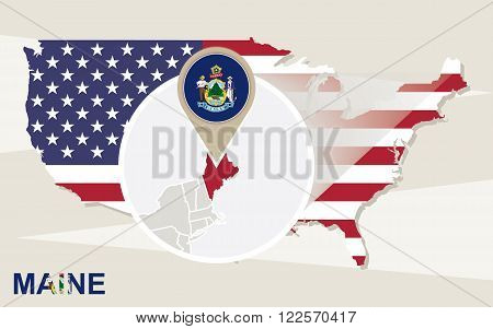 Usa Map With Magnified Maine State. Maine Flag And Map.