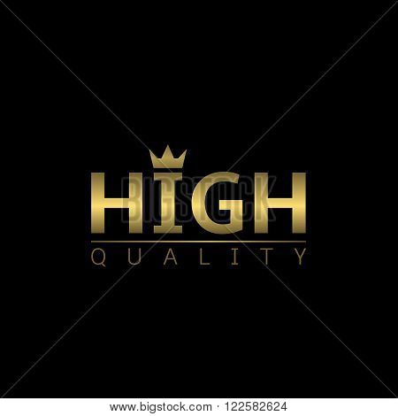 High quality label with golden crown. Vector illustration
