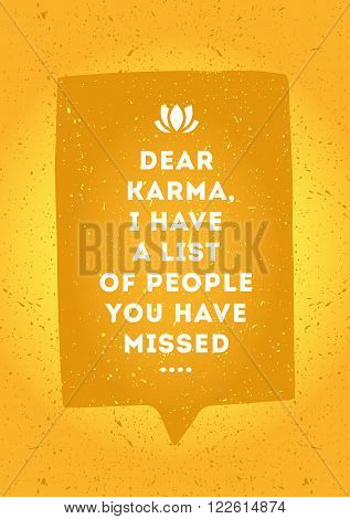 White inscription with appeal to dear karma in speech bubble isolated on orange background