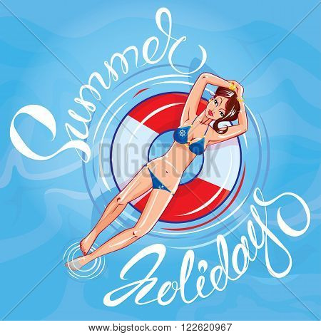 Cute girl dressing bikini floating on a lifebuoy in a swimming pool. Handwritten calligraphic text Summer Holidays. Design for seasonal greeting card travel vacations