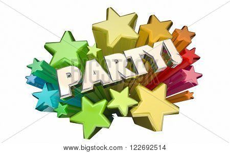Party Event Invitation Celebration Special Birthday Anniversary 3d Word Stars