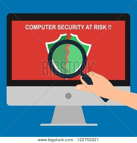 Hand hold magnifying glass find issue of antivirus program broken showing computer security at risk massage on display screen. Vector illustration flat design technology computer security concept.