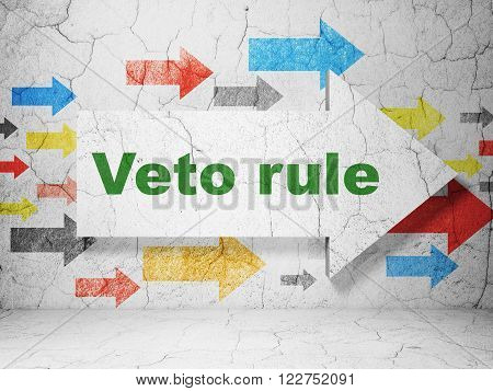 Politics concept: arrow with Veto Rule on grunge wall background