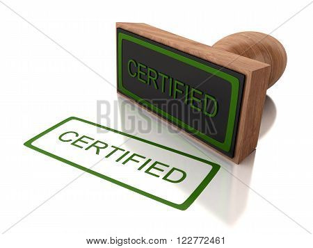 3D Illustration. Stamp certified with green text. Isolated white background.