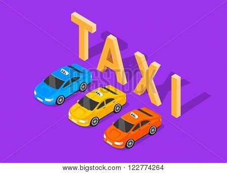 Flat 3d isometric high quality car taxi text. City service transport icon. Car taxi cab icon. Isometric taxi web infographic. Isometric yellow blue and red taxi top view