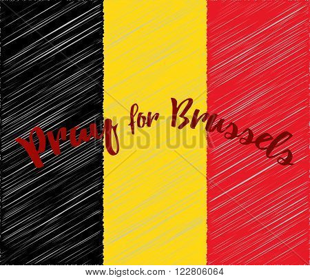 Belgian flag with with embroidery effect. Phrase Pray for Brussels lettering. Flat graphic design elements.