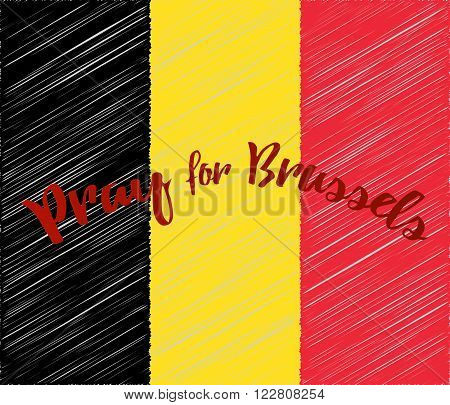 Belgian flag with with embroidery effect. Phrase Pray for Brussels lettering. Flat graphic design elements. Banner or poster.