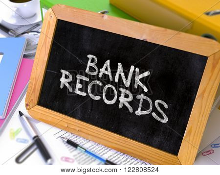 Hand Drawn Bank Records Concept  on Chalkboard. Blurred Background. Toned Image. 3D Render.