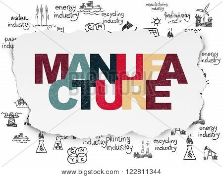 Manufacuring concept: Manufacture on Torn Paper background