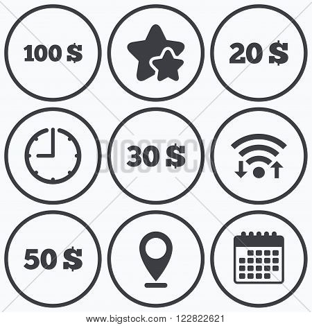 Clock, wifi and stars icons. Money in Dollars icons. 100, 20, 30 and 50 USD symbols. Money signs Calendar symbol.