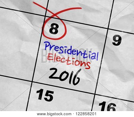Concept image of a Calendar with the text: Presidential Elections 2016