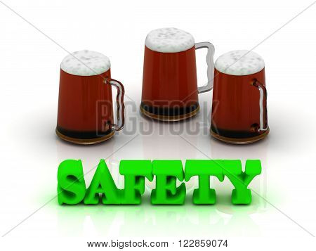 SAFETY bright volume word 3 cup beer on white background
