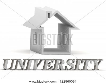 UNIVERSITY- inscription of silver letters and white house on white background