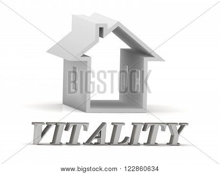 VITALITY- inscription of silver letters and white house on white background