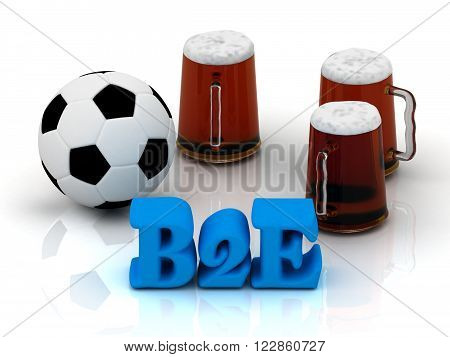 B2E bright word football 3 cup beer on white background