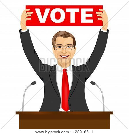 caucasian politician man holding a banner with vote text message
