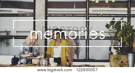 Memories Remember Moments Information Mind Concept