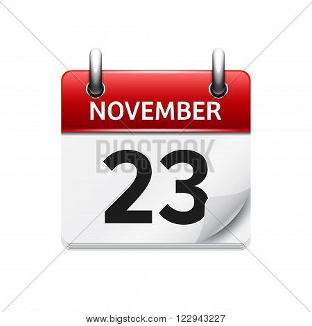 November  23. Vector flat daily calendar icon. Date and time, day, month. Holiday.