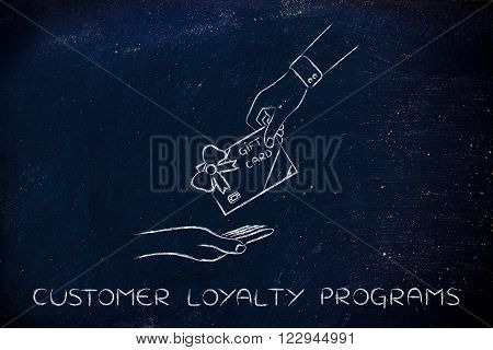 hand giving gift card, customer loyalty programs