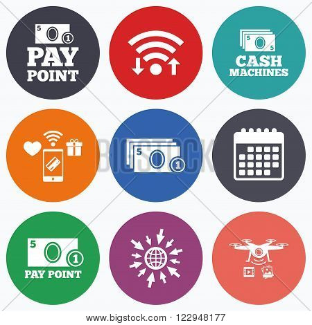 Wifi, mobile payments and drones icons. Cash and coin icons. Cash machines or ATM signs. Pay point or Withdrawal symbols. Calendar symbol.