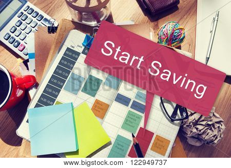 Start Saving Fund Finance Economy Budget Pension Concept