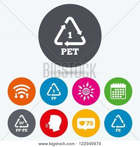 Wifi, like counter and calendar icons. PET 1, PP-pe 07, PP 5 and PE icons. High-density Polyethylene terephthalate sign. Recycling symbol. Human talk, go to web.