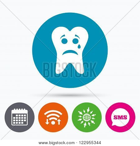 Wifi, Sms and calendar icons. Tooth sad face with tear sign icon. Aching tooth symbol. Unhealthy teeth. Go to web globe.