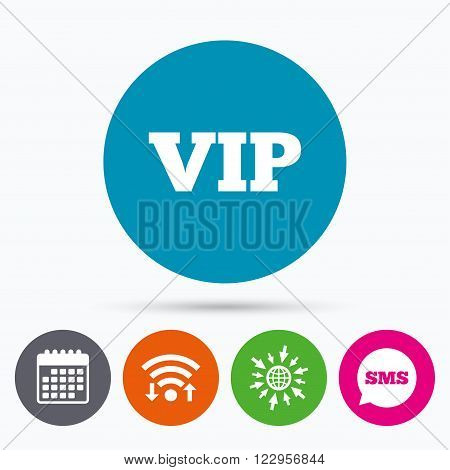 Wifi, Sms and calendar icons. Vip sign icon. Membership symbol. Very important person. Go to web globe.