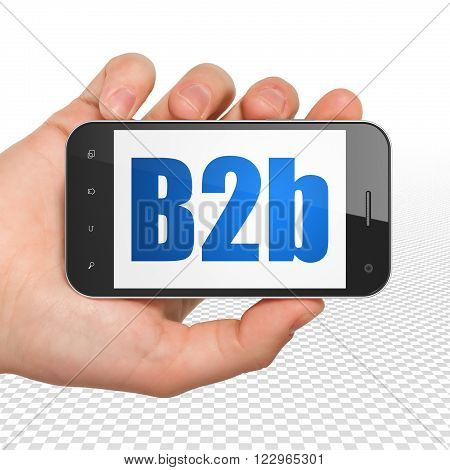 Finance concept: Hand Holding Smartphone with B2b on display