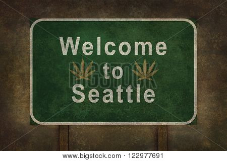 Welcome to Seattle road sign with marijuana leaves illustration on a distressed background
