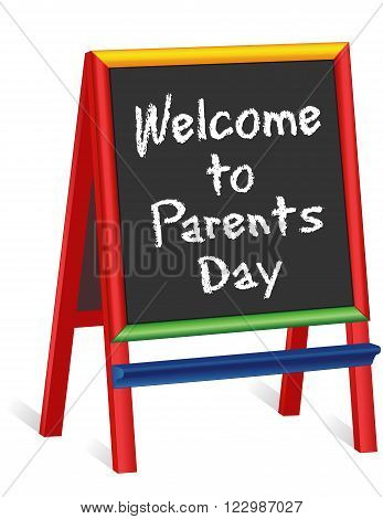 Welcome to Parents Day sign, chalk text greeting on multi color wood children's easel sign, for preschool, daycare, nursery school, kindergarten, elementary school.