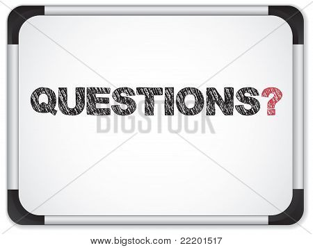 Whiteboard With Questions Message Written In Black