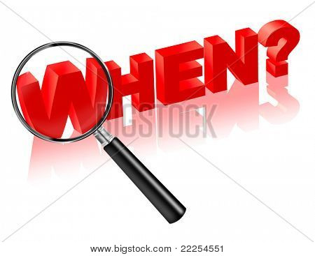 when time hour date year period duration 3D search button or icon. Search answer on question. Magnifying glass with red text.