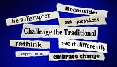 Challenge the Traditional Newspaper Headlines Disrupt Change 3d Illustration poster