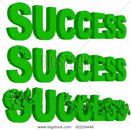 Cracking and crumbling of the word Success