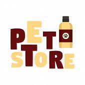 Pet Shampoo Store Logo. Flat Illustration Of Pet Shampoo Store Vector Logo For Web Design poster