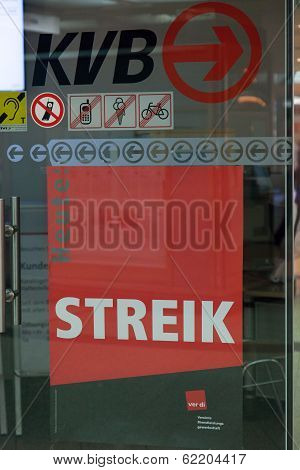 Sign At A Station About The Strike In Cologne, Germany