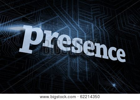 The word presence against futuristic black and blue background