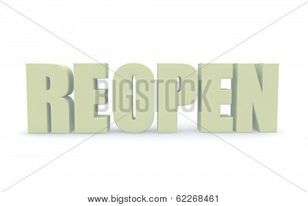 Concept Of Reopen. 3D Illustration