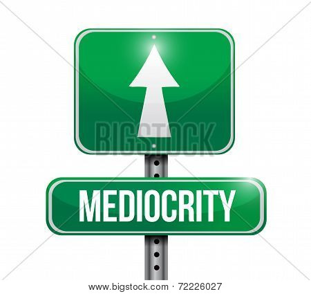 Mediocrity Sign Illustration Design