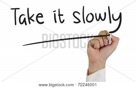 Take It Slowly