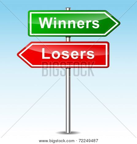 Winners Ans Losers Signs