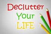 picture of reboot  - Declutter Your Life Concept text on background - JPG
