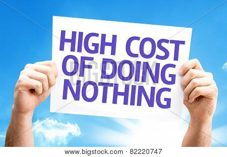 High Cost of Doing Nothing card with sky background