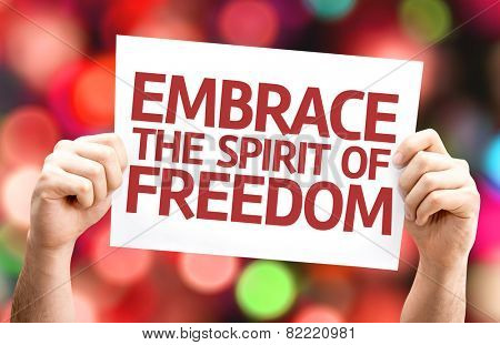 Embrace the Spirit of Freedom card with colorful background with defocused lights