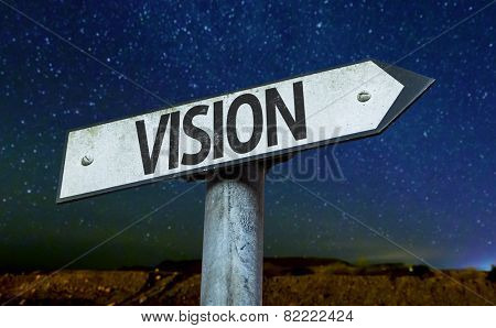 Vision sign with a beautiful night background