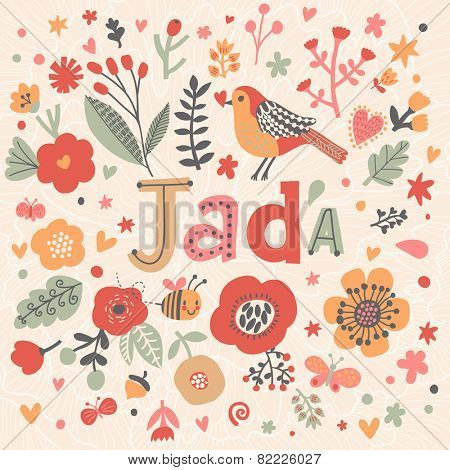 Bright card with beautiful name Jada in poppy flowers, bees and butterflies. Awesome female name design in bright colors. Tremendous vector background for fabulous designs