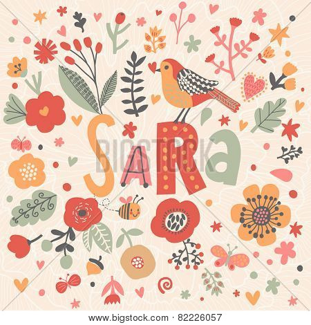 Bright card with beautiful name Sara in poppy flowers, bees and butterflies. Awesome female name design in bright colors. Tremendous vector background for fabulous designs