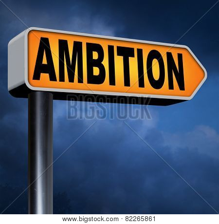 ambition set your personal and career goals think and dream big